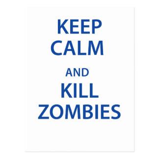 Mantenga los zombis tranquilos y de la matanza tarjeta postal