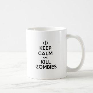 Mantenga los zombis tranquilos y de la matanza taza de café