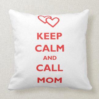 Mantenga mamá tranquila y de la llamada almohadas