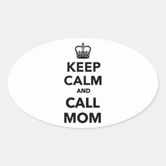 Mantenga mamá tranquila y de la llamada calcomanía oval personalizadas