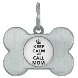 Mantenga mamá tranquila y de la llamada placa de nombre de mascota