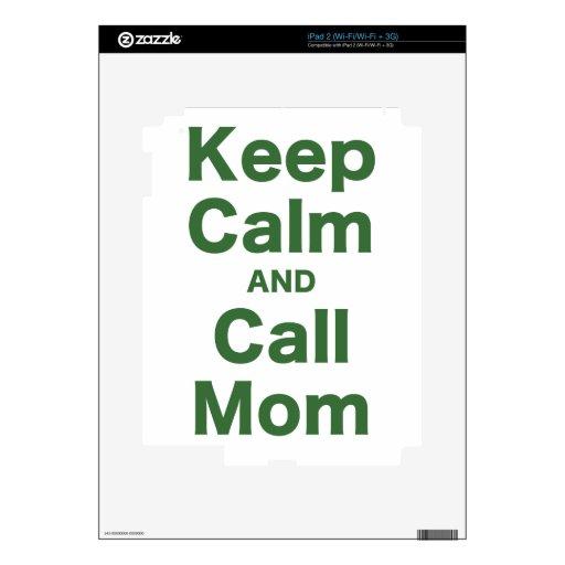 Mantenga mamá tranquila y de la llamada calcomanías para el iPad 2