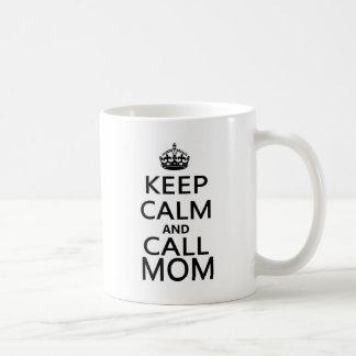 Mantenga mamá tranquila y de la llamada tazas