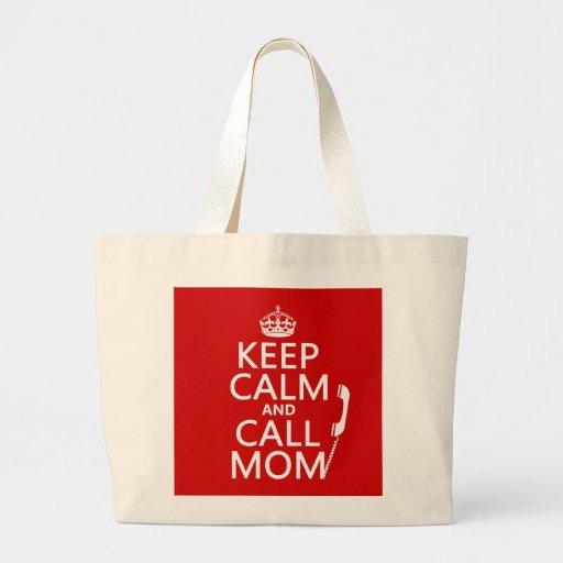 Mantenga mamá tranquila y de la llamada - todos bolsa tela grande