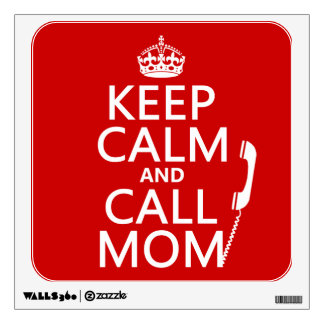 Mantenga mamá tranquila y de la llamada - todos lo