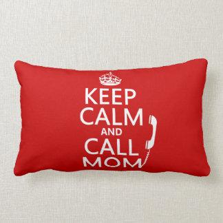 Mantenga mamá tranquila y de la llamada - todos lo cojines