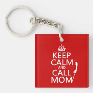 Mantenga mamá tranquila y de la llamada - todos lo llaveros