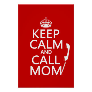 Mantenga mamá tranquila y de la llamada - todos lo poster