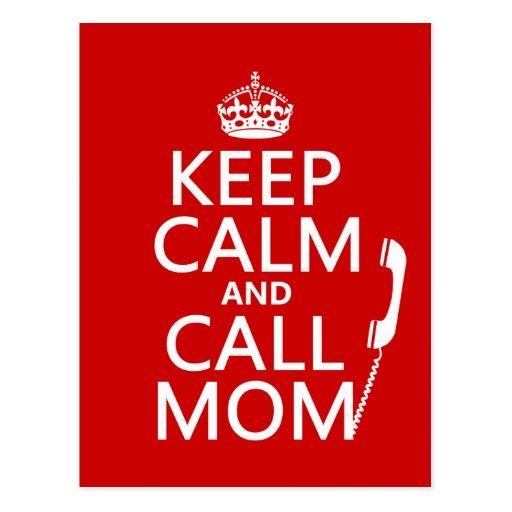 Mantenga mamá tranquila y de la llamada - todos lo postal
