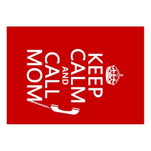 Mantenga mamá tranquila y de la llamada - todos lo tarjetas de negocios