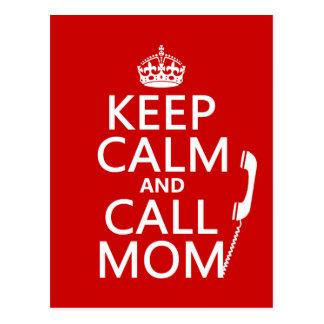 Mantenga mamá tranquila y de la llamada - todos lo postales