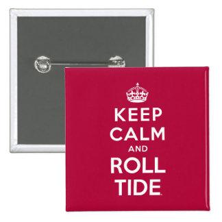 Mantenga marea tranquila y del rollo pin cuadrado