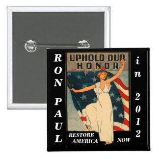 Mantenga nuestro honor Ron Paul 2012 Pin