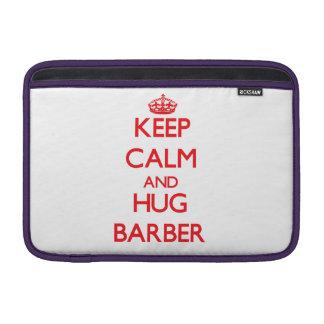 Mantenga peluquero tranquilo y del abrazo funda  MacBook