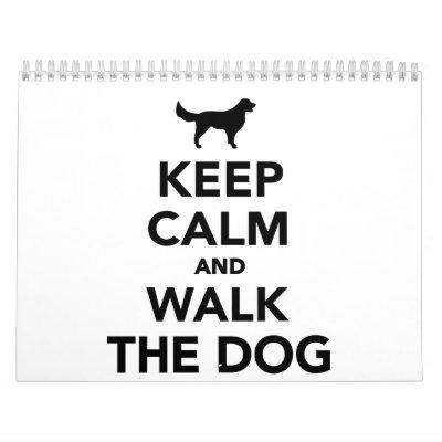 Mantenga perro tranquilo y del paseo calendarios de pared