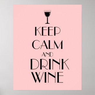 Mantenga personalizado tranquilo y de la bebida póster