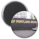Mantenga Portland extraña Imán Para Frigorifico