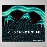 """Mantenga Portland extraña "" Póster"