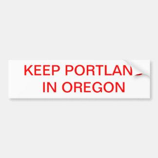 Mantenga Portland Oregon Etiqueta De Parachoque