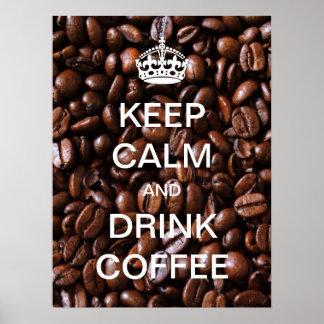 Mantenga poster tranquilo y de la bebida de café
