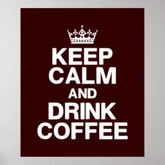 Mantenga poster tranquilo y de la bebida del café
