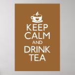 Mantenga poster tranquilo y de la bebida del té