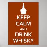 Mantenga poster tranquilo y de la bebida del whisk