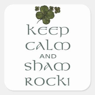 ¡Mantenga roca tranquila y del impostor! Pegatina Cuadrada
