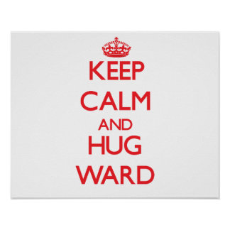 Mantenga sala tranquila y del abrazo poster