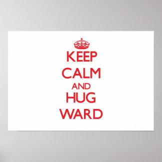Mantenga sala tranquila y del abrazo impresiones