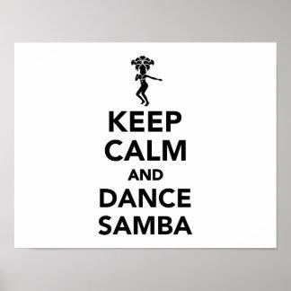 Mantenga samba tranquila y de la danza póster