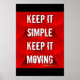 Mantenga simple guardarlo poster de motivación móv