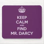 Mantenga Sr. tranquilo y del hallazgo Darcy Jane A Tapete De Ratón