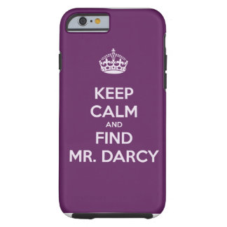 Mantenga Sr. tranquilo y del hallazgo Darcy Jane Funda Para iPhone 6 Tough