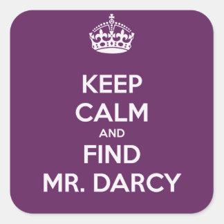 Mantenga Sr. tranquilo y del hallazgo Darcy Jane Pegatina Cuadrada