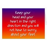 Mantenga su cabeza y su corazón la derecha tarjetón