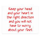 Mantenga su cabeza y su corazón la derecha postales