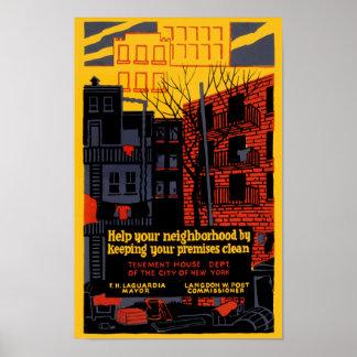 Mantenga su Neighbohood limpio Póster