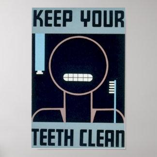 Mantenga sus dientes limpios póster