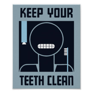 Mantenga sus dientes limpios -- WPA Póster