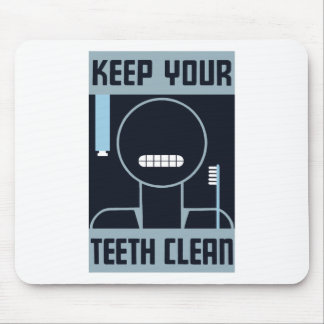 Mantenga sus dientes limpios -- WPA Mousepads