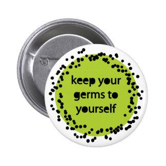 mantenga sus gérmenes usted mismo-verdes pin redondo de 2 pulgadas
