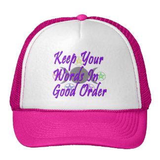 Mantenga sus palabras buena orden gorros