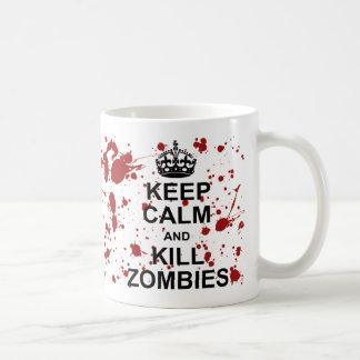 Mantenga taza tranquila y de la matanza de los zom