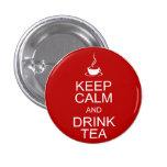 Mantenga té tranquilo y de la bebida pin