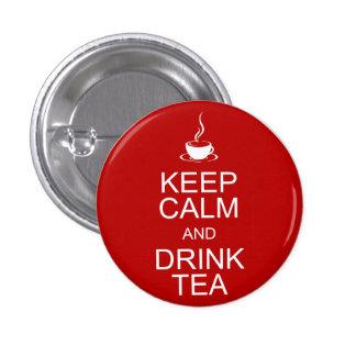 Mantenga té tranquilo y de la bebida pin redondo de 1 pulgada
