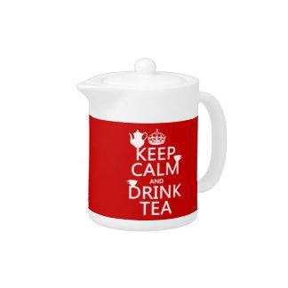 Mantenga té tranquilo y de la bebida - todos los