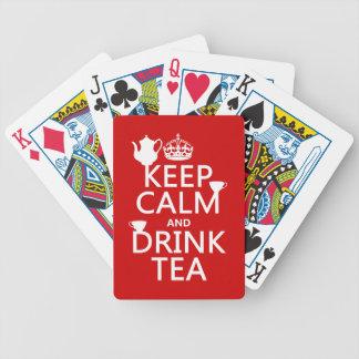 Mantenga té tranquilo y de la bebida - todos los baraja