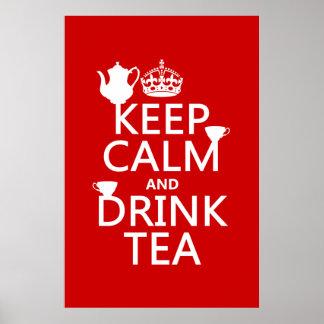 Mantenga té tranquilo y de la bebida - todos los c posters