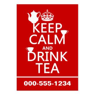 Mantenga té tranquilo y de la bebida - todos los c tarjetas de visita grandes